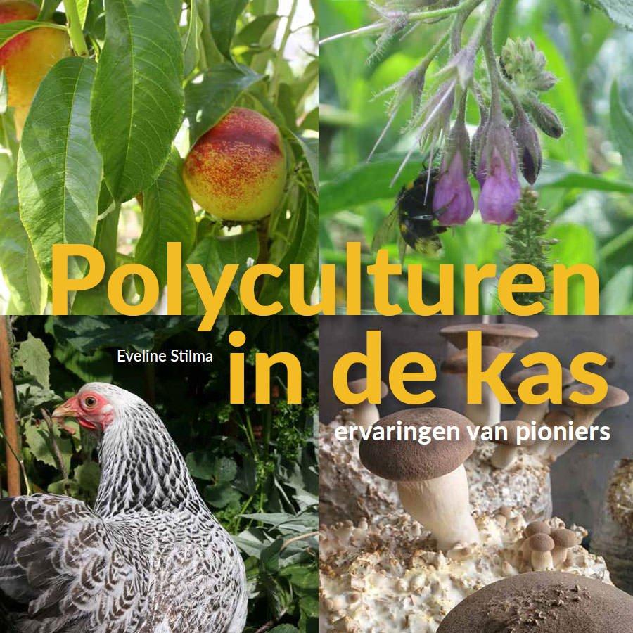 Cover van het boek 'Polyculturen in de kas' van Eveline Stilma.
