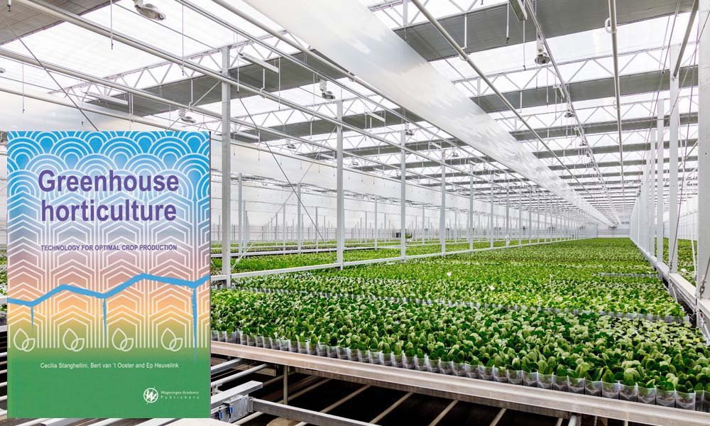 Nieuw internationaal standaardwerk Het boek 'Greenhouse Horticulture – technology for optimal crop production'